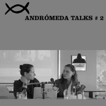 andromeda talks 2