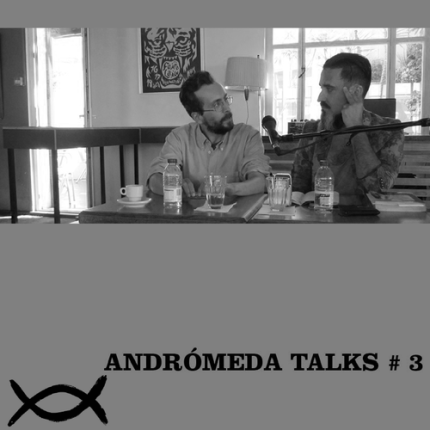 andromeda talks # 3