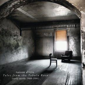 raison d'être_Tales from the Tabula Rasa